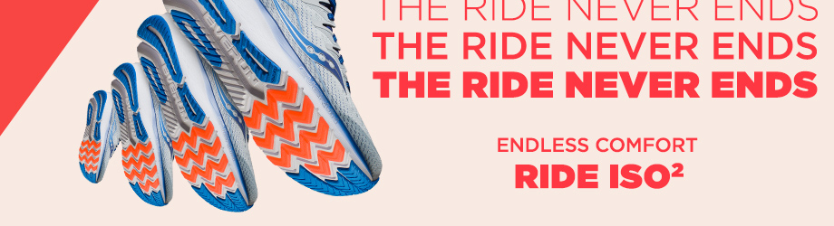 The Ride Never Ends. Endless Comfort Ride ISO 2