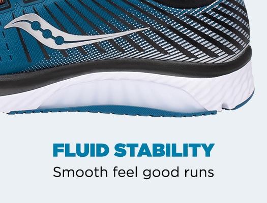 Fluid stability. Smooth feel good runs.