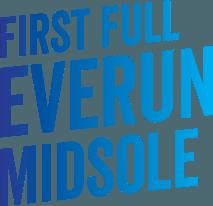 First Full Everun Midsole