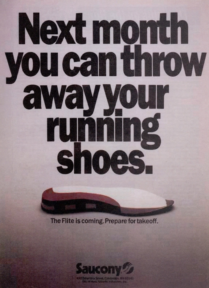 Next month you can throw away your running shoes.
