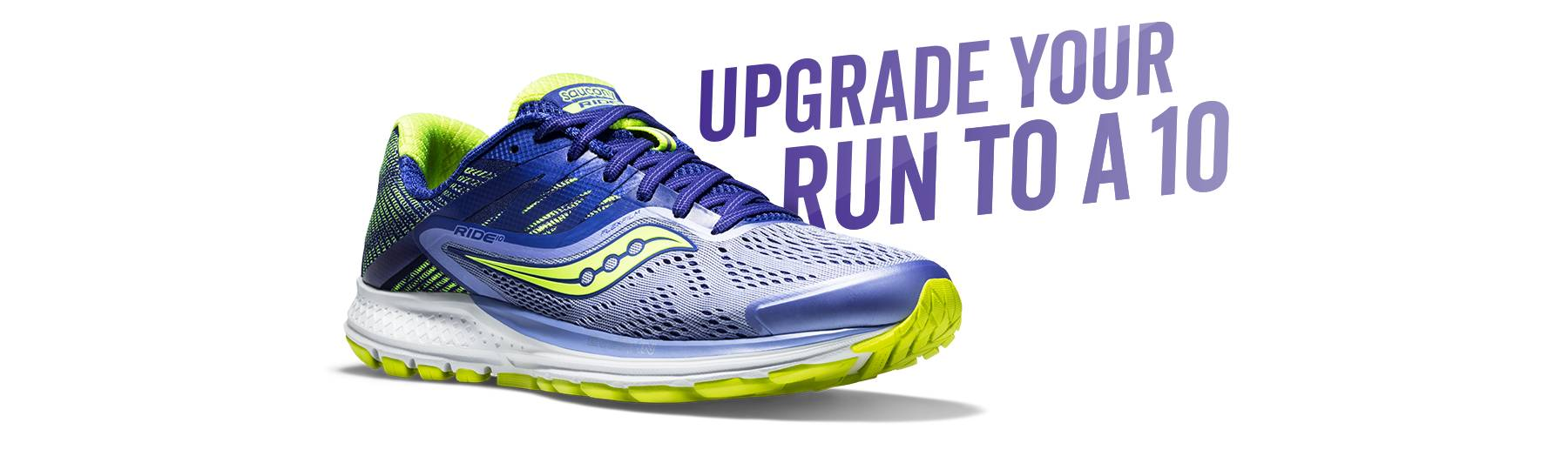 Upgrade Your Run to a 10