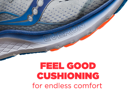 Feel Good Cushioning for endless comfort