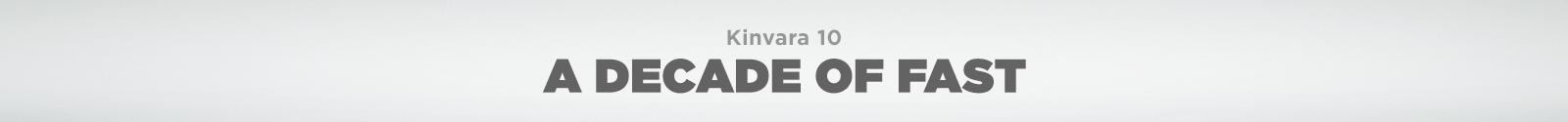 Kinvara 10. A decade of fast.