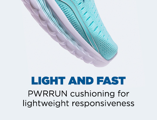 Light And Fast. PWRRUN cushioning for lightweight responsiveness.